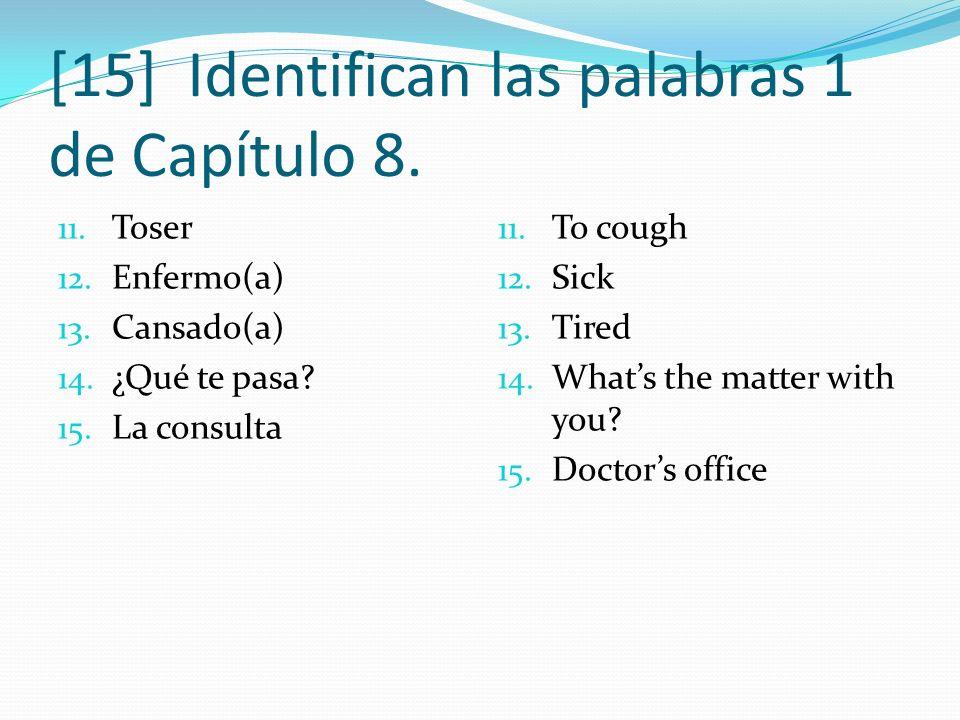 [15] Identifican las palabras 1 de Capítulo 8.